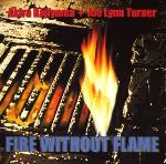 Kajiyama / Turner - Fire Without Flame
