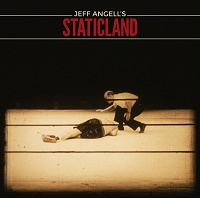 jeff angells staticland