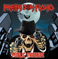 Pretty Boy Floyd Public Enemies