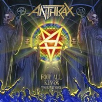 anthrax forallkingstouredition