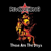 revolution9 thesearethedays