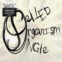 Single Celled Organism CD mit Sticker